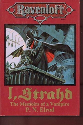 I, Strahd : The Memoirs of a Vampire (Ravenloft Books): Elrod, P. N.