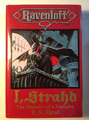 I, Strahd: The Memoirs of a Vampire (Ravenloft Books) (1560766700) by P. N. Elrod