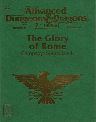 9781560766735: Hr5 Glory of Rome Campaign Sourcebo (Advanced Dungeons & Dragons, 2nd Edition, Historical Reference, Hr5 Rome)