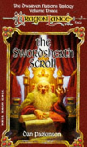 9781560766865: The Swordsheath Scroll: The Dwarven Nations Trilogy Vol 3  (Dragonlance Saga)