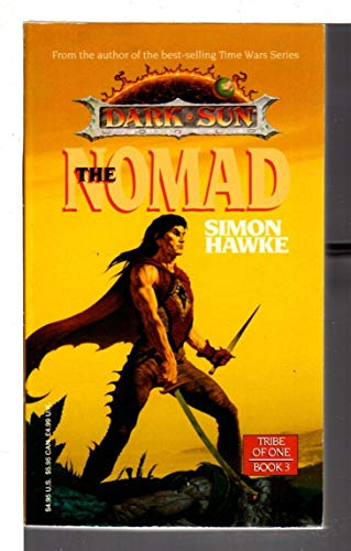 9781560767022: The Nomad: Dark Sun World : Tribe of One, Book 3