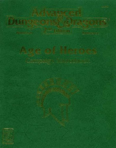Age of Heroes: Campaign Sourcebook: Greece (Advanced Dungeons & Dragons 2nd Edition): Rea, Nicky