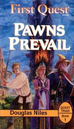 Pawns Prevail (1ST QUEST) (1560768541) by Douglas Niles