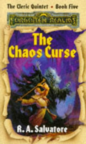 The Chaos Curse (Forgotten Realms: the Cleric Quintet, Band 5)