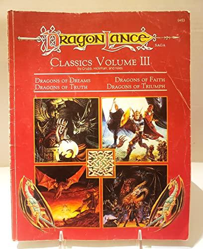 9781560768852: Dragonlance Classics: Dragons of Dreams, Dragons of Faith, Dragons of Truth, Dragons of Triumph (Dragon Lance Saga, 9453 Book and Map)