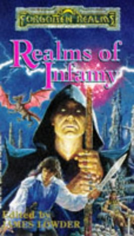 9781560769118: REALMS OF INFAMY (Forgotten Realms Anthology)