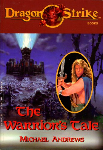 9781560769194: The Warriors Tale (Dragon Strike Books)