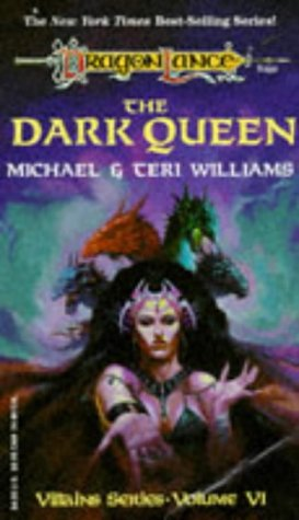 9781560769255: The Dark Queen (Dragonlance Villains, Vol Six)