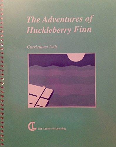 Adventures of Huckleberry Finn: Bina, Janine; Cunningham, Mary; Novy, Helen J.; Schindler, Elanie