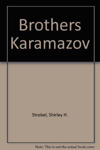 Brothers Karamazov: Strobel, Shirley H.