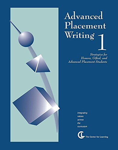 9781560776024: Advanced Placement Writing 1: Strategies for Honors, Gifted, and Advanced Placement Students (Curriculum Unit)