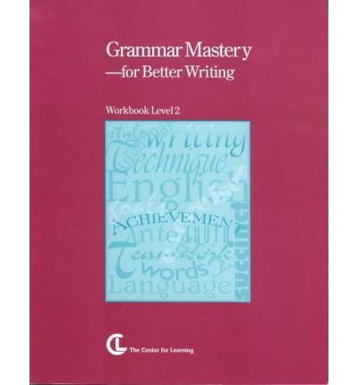 Grammar Mastery for Better Writing: Level 2: Cosner, Jan
