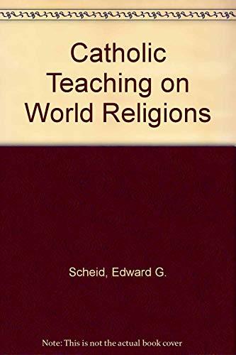 9781560777212: Catholic Teaching on World Religions