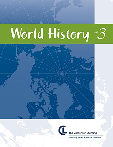9781560777625: World History: Book 3 (Age of Kings to World War II)