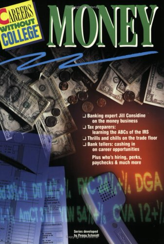9781560793892: Careers w/o College: Money (Careers Without College)