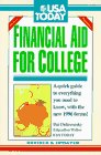 9781560795681: Financial Aid for College: A Quick Guide to Everything You Need to Know, with the New 1996 Forms! (USA Today Financial Aid for College)