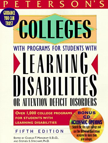 9781560798538: Peterson's Colleges With Programs for Students With Learning Disabilities or Attention Deficit Disorders (Peterson's Colleges With Programs for ... Or Attention Deficit Disorders, 5th ed)
