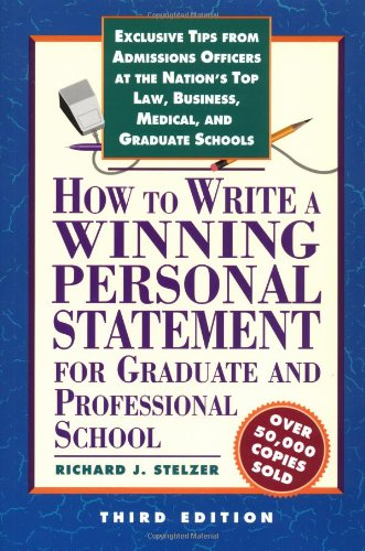 9781560798552: How to Write a Winning Personal Statement 3rd ed (HOW TO WRITE A WINNING PERSONAL STATEMENT FOR GRADUATE AND PROFESSIONAL SCHOOL)
