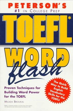 9781560799504: Peterson's Toefl Word Flash: The Quick Way to Build Vocabulary Power (Toefl Flash Series)