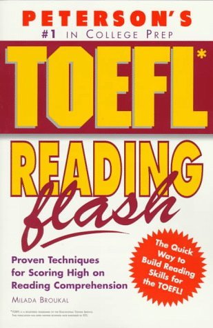Peterson's Toefl Reading Flash: The Quick Way: Broukal, Milada