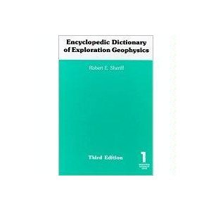 9781560800187: Encyclopedic Dictionary of Exploration Geophysics (Geophysical References Series, Vol 1)