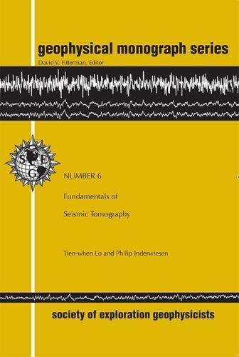 Fundamentals of Seismic Tomography (Geophysical Monograph Series)