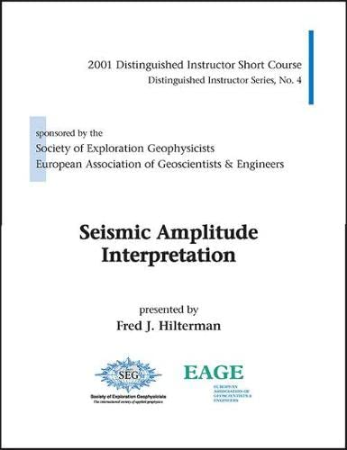 9781560801092: Seismic Amplitude Interpretation, Distinguished Instructor Short Course