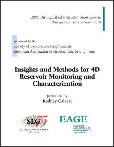 9781560801283: Insights and Methods for 4D Reservoir Monitoring and Characterization (DISC No. 8) (Distinguished Instructor)