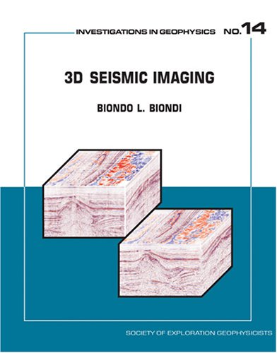 9781560801375: 3d Seismic Imaging (Investigations in Geophysics)