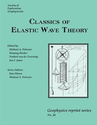 9781560801429: Classics of Elastic Wave Theory (Geophysical Reprint No. 24)
