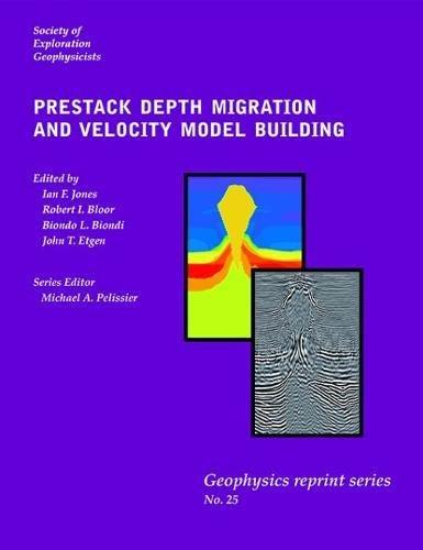 9781560801474: Prestack Depth Migration and Velocity Model Building (Geophysical Reprints No. 25)