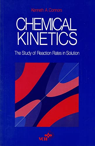 9781560810537: Chemical Kinetics: The Study of Reaction Rates in Solution