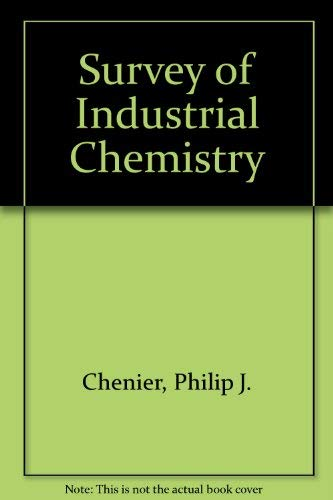 9781560810827: Survey of Industrial Chemistry