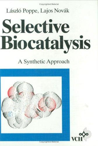 9781560811886: Selective Biocatalysis