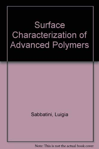 9781560812708: Surface Characterization of Advanced Polymers