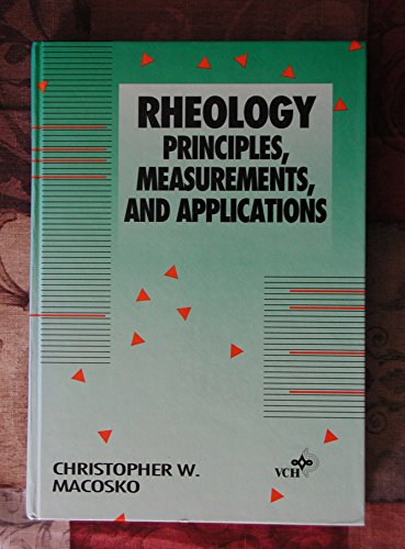 9781560815792: Rheology: Principles, Measurements and Applications