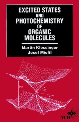 9781560815884: Excited States and Photochemistry of Organic Molecules