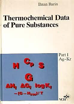9781560817178: Thermochemical Data of Pure Substances, Part I Ag -Kr/Part II La-Zr)