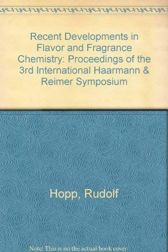 9781560817796: Recent Developments in Flavor and Fragrance Chemistry: Proceedings of the 3rd International Haarmann & Reimer Symposium