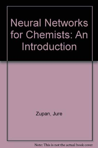 9781560817918: Neural Networks for Chemists: An Introduction