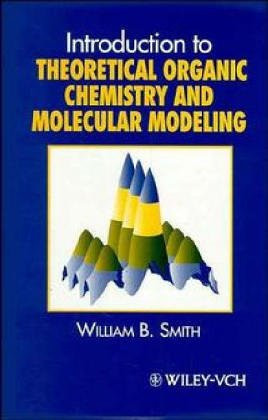 9781560819370: Introduction to Theoretical Organic Chemistry and Molecular Modeling