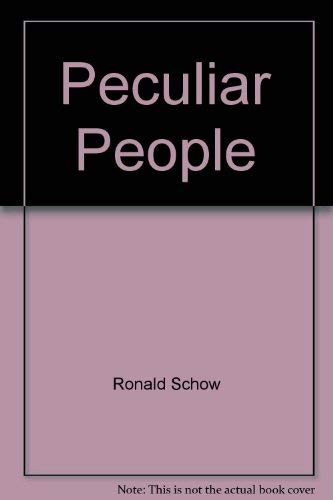 Peculiar people: Mormons and same-sex orientation: Marybeth; Schow, Wayne Scho Ron; Raynes