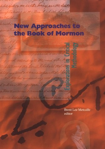 9781560850175: New Approaches to the Book of Mormon: Explorations in Critical Methodology