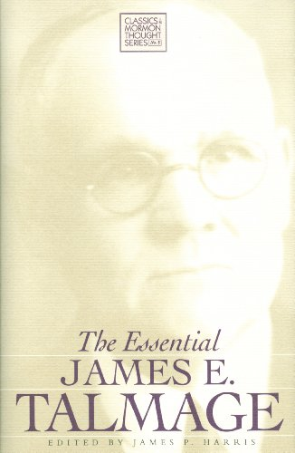 9781560850182: The Essential James E. Talmage (Classics in Mormon Thought Series)