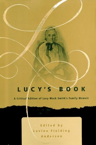 9781560851370: Lucy's Book: A Critical Edition of Lucy Mack Smith's Family Memoir