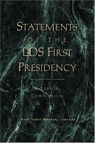 9781560851950: Statements of the LDS First Presidency: A Topical Compendium