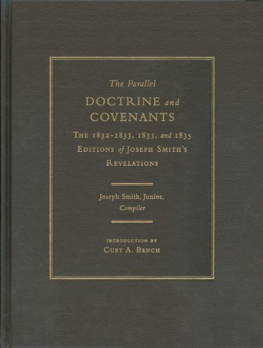 9781560852056: The Parallel Doctrine and Covenants: The 1832-1833, and 1835 Editions of Joseph Smith's Revelations