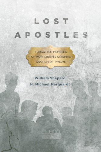 9781560852285: Lost Apostles: Forgotten Members of Mormonism's Original Quorum of the Twelve