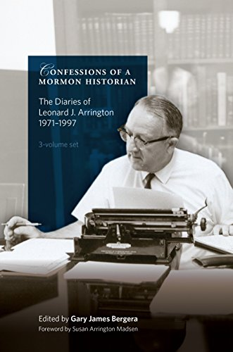 9781560852469: Confessions of a Mormon Historian: The Diaries of Leonard J. Arrington, 1971-1999