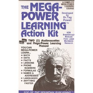Mega-Power Learning: With Dr. Tag Powell Now You Can Learn Anything Quickly and Easily! (1560870443) by Powell, Tag